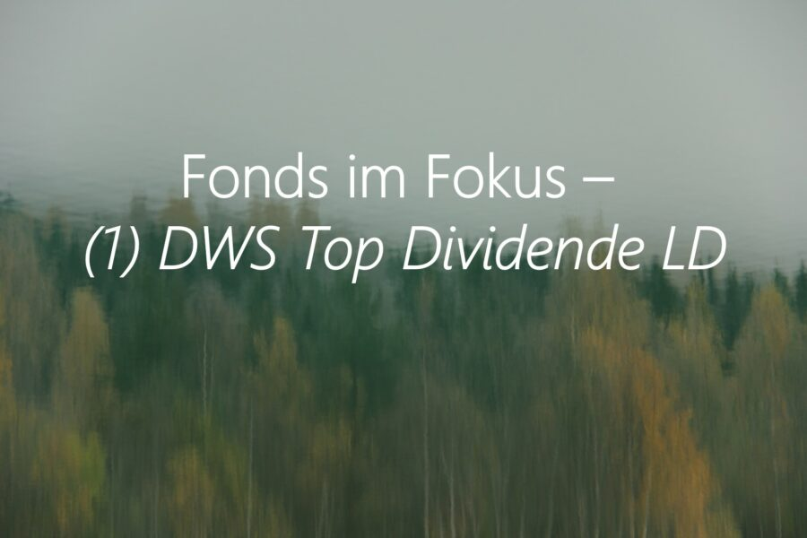 Fonds Im Fokus: (1) DWS Top Dividende LD